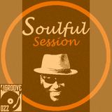 Soulful Session ♫ 4GROOVE #022