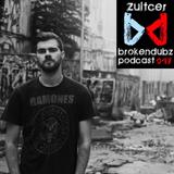 Zultcer - Brokendubz Podcast047