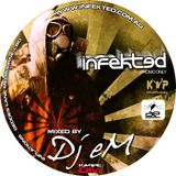 Infekted 2009 Promo (Mixed by Dj eM)