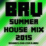 Bru - Summer House Mix 2015