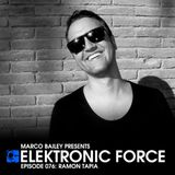 Ramon Tapia - Elektronic Force Podcast 076 (2012.05.23.)