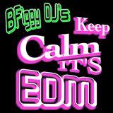 Keep Calm it's EDM