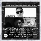 Black Marble Collective Radio #26 on SUBFM with 6BLOCC & BASTIENGOAT