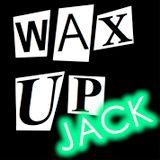 Wax Up! JACK