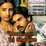 Muskurane - Sharoon Production