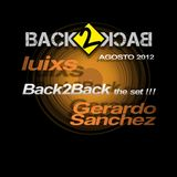 Back2Back The Set... Luis Andrade & Gerardo Sanchez