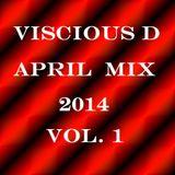 Viscious D - April Mix 2014 Vol. 1