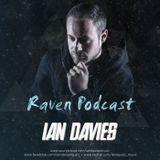 Ian Davies - Raven Podcast 001
