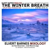THE WINTER BREATH Uplifting Trance (Winter Solstice) December 2016 Mix