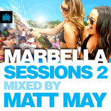 "MINISTRY OF SOUND ""MARBELLA SESSIONS 2014"" (Mixed by Matt May)"