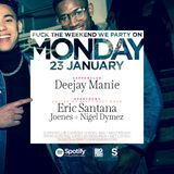 Deejay Manie LiveSet no. 3 @ Monday 23-01-17 (R&B x HIP HOP x DANCEHALL x CLASSICS)