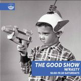 The Good Show w: DJ Rasty - 12-1-19