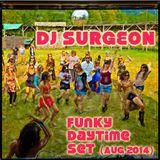 DJ Surgeon - Funky Daytime Set (Aug 2014)
