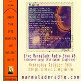 Live Marmalade Radio Show Season II, #0