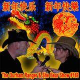 The Durham Ranger & She Bear Show #169