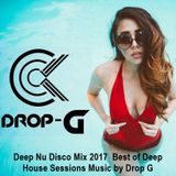 Deep Nu Disco Mix 2017 ♦ Best of Deep House Sessions Music 2016 ♦ Chill Out Mix by Drop G