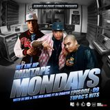 MIXTAPE MONDAYS Episode.09 (TUPAC SHAKUR Edition) mixed by:DJ.MO™,DJ.ZIGGY & THE MIX KING (05.05.14)
