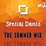 #2 Summer Mix - Special Dance - 13/07/15