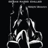 "Ocean Radio Chilled ""Midnight Silhouettes"" (5-10-15)"