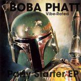 Boba Phatt Partystarter Mini Mix