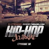 Hip Hop Journal Episode 16 w/ DJ Stikmand