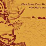Pitch Below Zero- Vol XXVIII with Miss Soxee 24.03.13