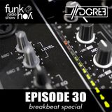Funk You Episode 30 (Breaks Special)