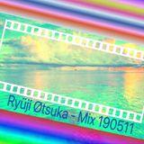 Ryüji Øtsuka - Mix 190511 #9