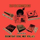 DJ GlibStylez - Boom Bap Soul Mix Vol.45 (Chilled Hip Hop Soul & Lo-Fi Beats)