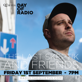 DAY OF RADIO - The Last Skeptik and Friends - 7pm