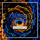 Alexander Guilc DJ: Session 21