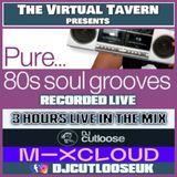 DJ CUTLOOSE - 90'S SOUL GROOVES - THE VIRTUAL TAVERN.mp3(408.9MB)