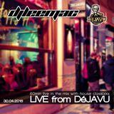 [2016_04_30] Live DéJAVU House Classixxx