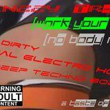 Frenzzy Tr-XX (Work Your Body)(No Body Remix)._[Italo Dirty Minimal Electro House and Deep Techno B