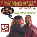 Talking Real with Jay and Shay The Jay and Shay Show 06/05/15