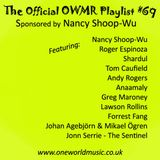 The OWMR Official Playlist #69 Sponsored by Nancy Shoop-Wu
