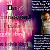 The Paranormal Pride-Greg Pollitt & Noah Maisel-107- 4-23-2018