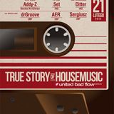 2Loop - True Story of Housemusic - promo mix !
