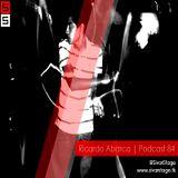 Sivar Stage Podcast 084 - Ricardo Abarca 05/04/13