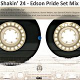 Shakin' 24 Set Mix [São Paulo, Brazil] - Edson Pride