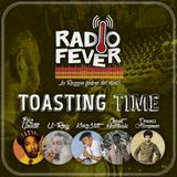 RADIO FEVER #12 - Toasting Time
