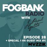J Paul Getto - Fogbank Radio 028 with Mvzzik