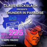 CLAUS BACKSLASH - THUNDER IN PARADISE (VOL.225) # 28. JULY 2019 ON TEMPO RADIO