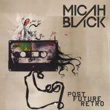 Micah - Post Future Retro