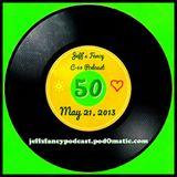 Jeff's Fancy C-60 Podcast #50 (May 21, 2013)
