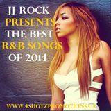 JJ ROCK - BEST SONGS OF 2014 - R&B