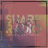 Sharp Radio #48 w/ POLY POLY