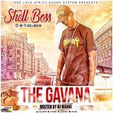 DJ MANNI SHELL BOSS THE GAVANA MIXTAPE 2017