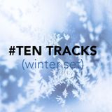 Ten Tracks Winter 2017
