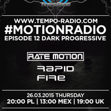Rate Motion - #MOTIONRADIO 012 (RapidFire Guest Mix)
